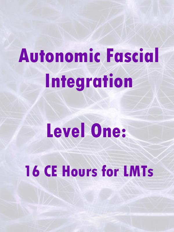 Autonomic Fascial Integration Level 1 Course